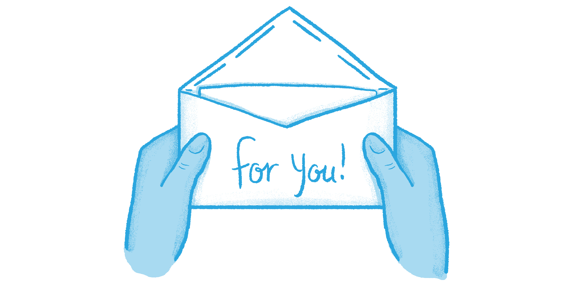 "an envelope that says ""for you!"""