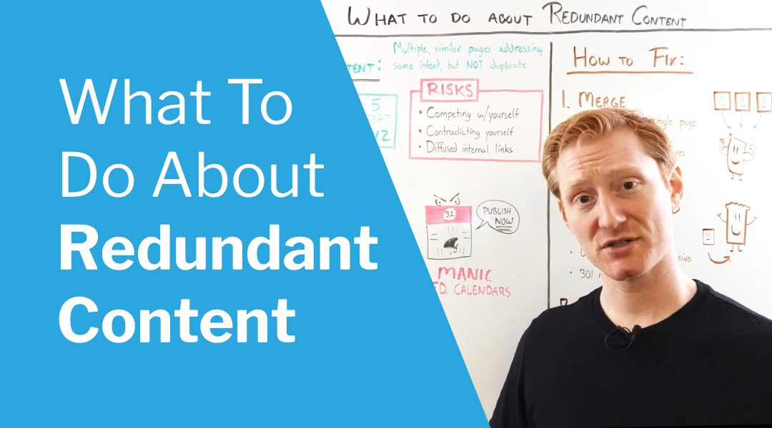Redundant content hurts your SEO. Here's how to fix it.