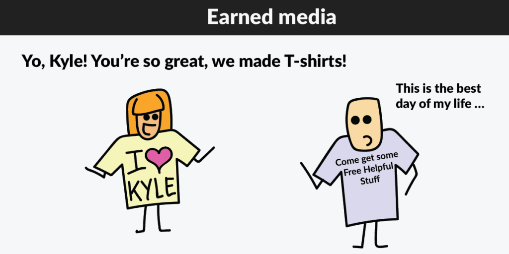 earned media shirt